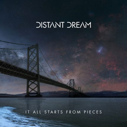 Distant Dream - It All Starts From Pieces